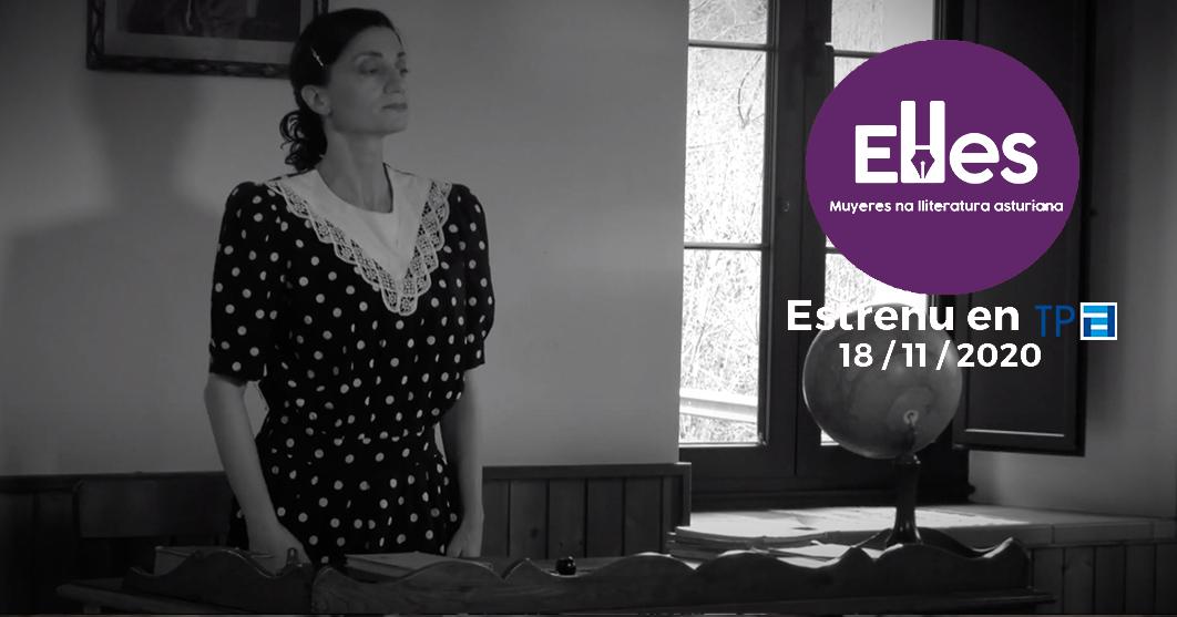 TPA emite hoy el segundo capítulo del documental «ELLES, muyeres na lliteratura asturiana»