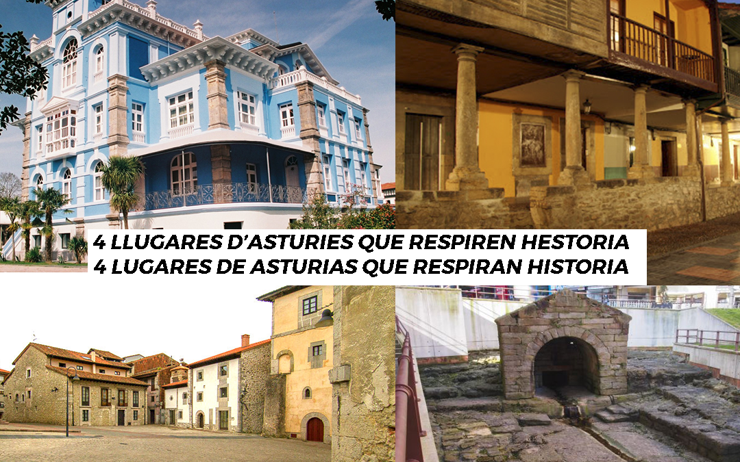 4 lugares de Asturias donde se respira historia