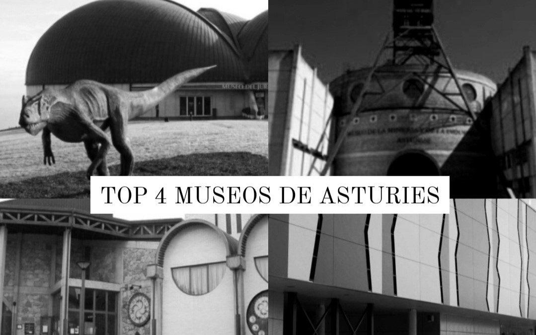 Top 4 museos en Asturies