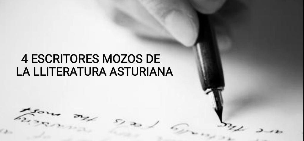 4 Escritores mozos de la literatura asturiana