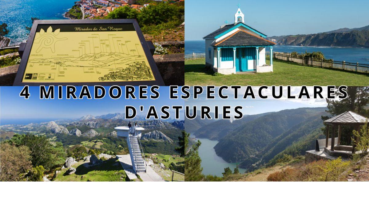 4  miradores espectaculares de Asturies