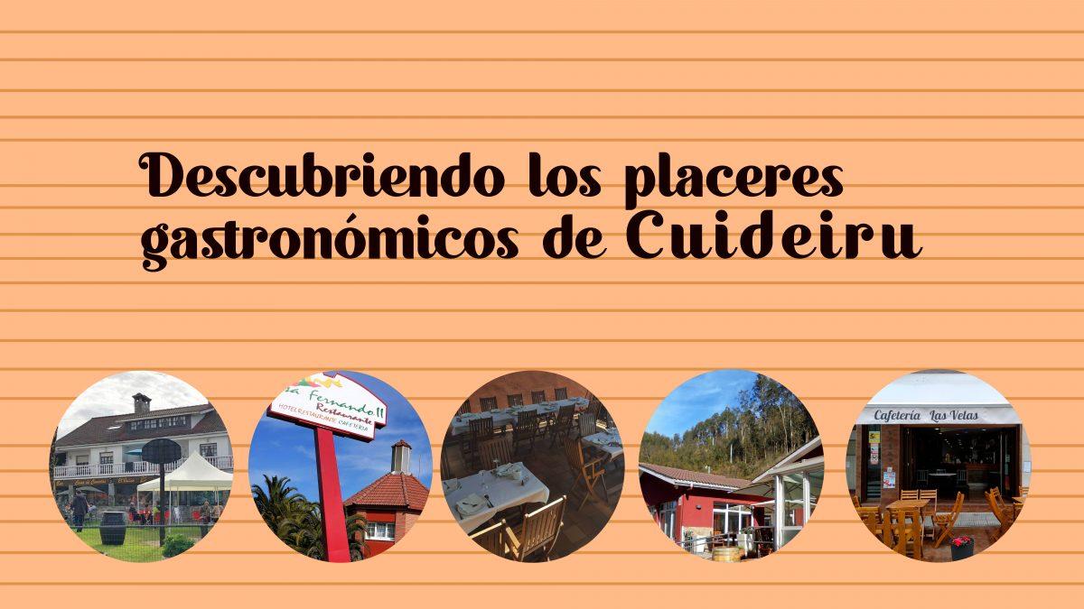 Descubriendo los placeres gastronómicos de Cuideiru